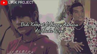 Download lagu Didi Kempot ft Happy Asmara - Ati Dudu Wesi | Lirik Lagu (UNOFFCIAL LYRIC)