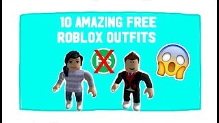 10 Amazing Free Roblox Outfits