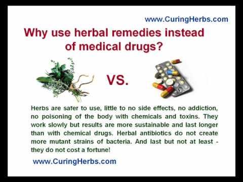 Why use herbal remedies instead of medical drugs?