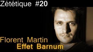Zététique : Florent Martin : Effet Barnum