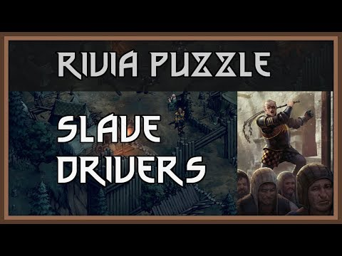 Thronebreaker Puzzle Solutions - Slave Drivers in Rivia