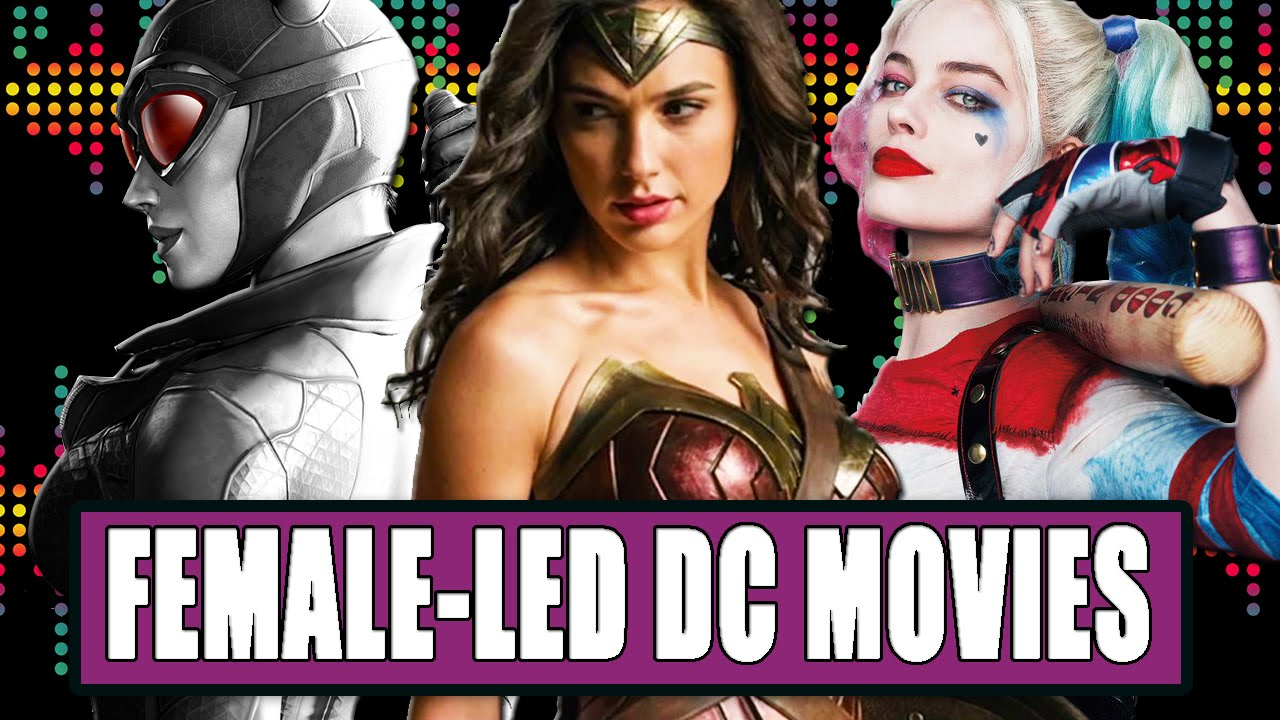 9 Female-Led DC Films We Want To See