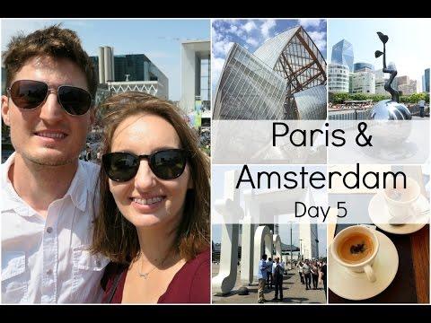Paris Vlog #4 | Luis Vuitton Foundation, La Defense, Getting to Amsterdam!