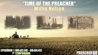 Скачать Time Of The Preacher Willie Nelson Preacher Soundtrack S01E01