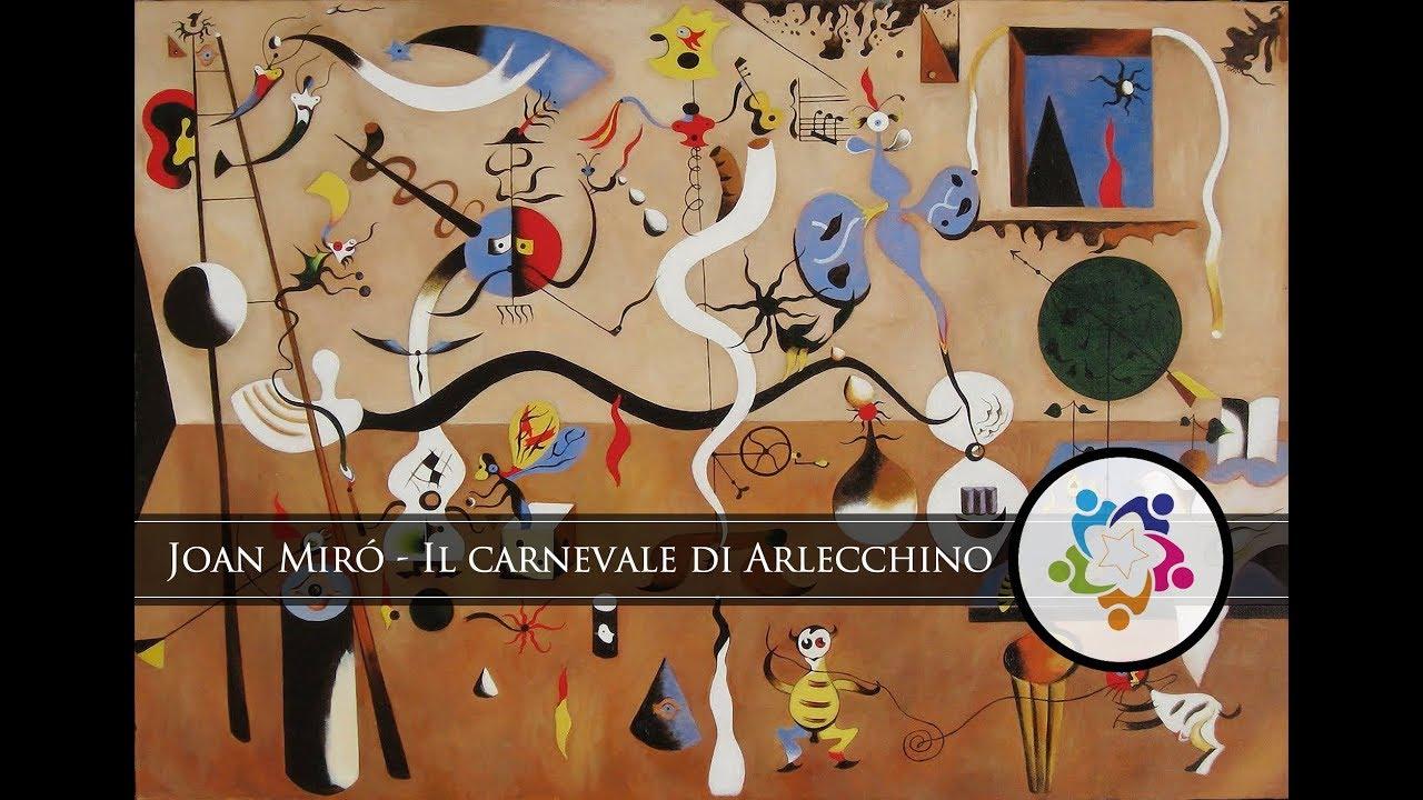Il Carnevale Di Arlecchino Di Joan Miró I Simboli Nell Arte Youtube