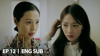 """Your appearance need to be decent as my daughter"" [VIP Ep 12]"