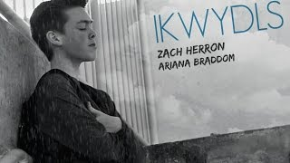 IKWYDLS - Zach Herron & Ariana Braddom [Music video]