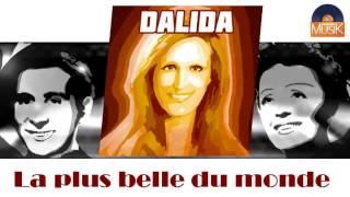 Dalida - La plus belle du monde (HD) Officiel Seniors Musik