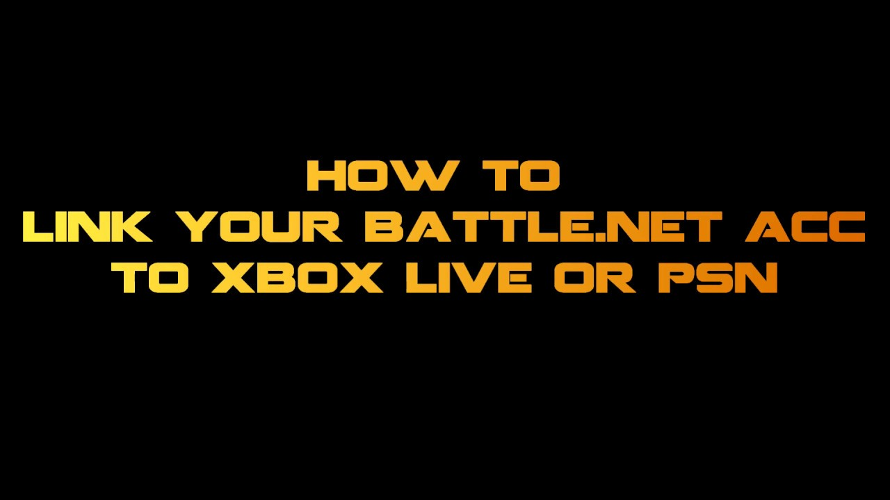 How to link PSN, XBOX Live to battle net