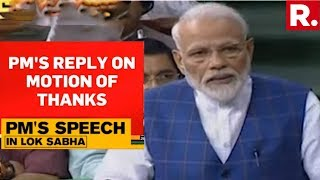 PM Narendra Modi's Reply To The Motion Of Thanks On The President's Address In LS | Full Speech
