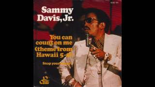 Watch Sammy Davis Jr You Can Count On Me video