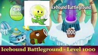 Icebound BattleGround Level 1000 - Impossible level Plants vs Zombies 2