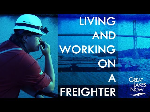 Life Aboard a Freighter - Great Lakes Now - 1002 - Segment 2