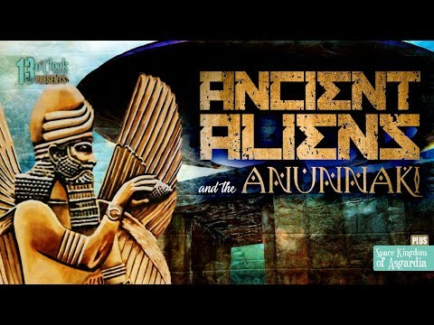Episode 103 - Ancient Aliens and the Annunaki