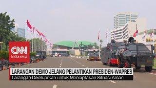 Larangan Demo Jelang Pelantikan Presiden dan Wapres
