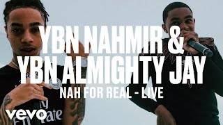 YBN Nahmir, YBN Almighty Jay - Nah For Real (Live) | Vevo DSCVR ARTISTS TO WATCH 2019