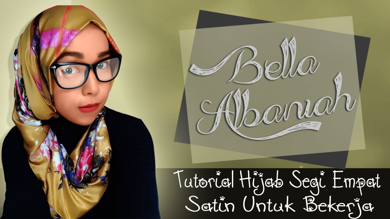 Tutorial Hijab Segi Empat Satin Kerja Terbaru 2016 YouTube