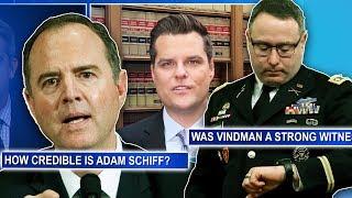 Matt Gaetz Questions Schiff, Vindman's Words