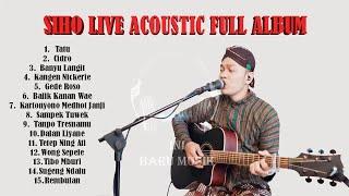 Download lagu Kumpulan Lagu SIHO LIVE ACOUSTIC Cover Full Album  - TANPA IKLAN - LAGU JAWA - MUSIK JAWA