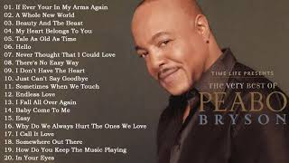 The Very Best Of Peabo Bryson Peabo Bryson Greatest Hits Full Album MP3