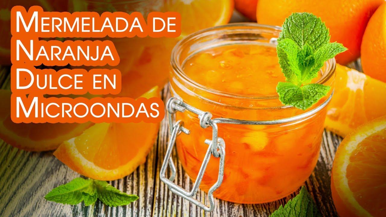 Mermelada de Naranja Dulce en Microondas Receta Facil