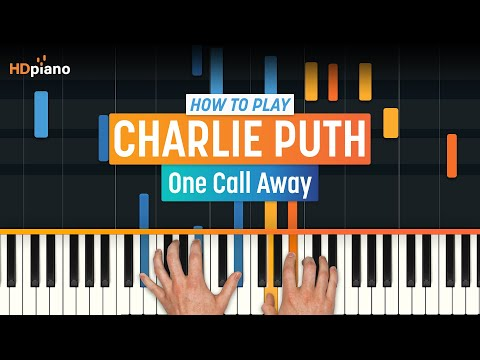 """How To Play """"One Call Away"""" by Charlie Puth 