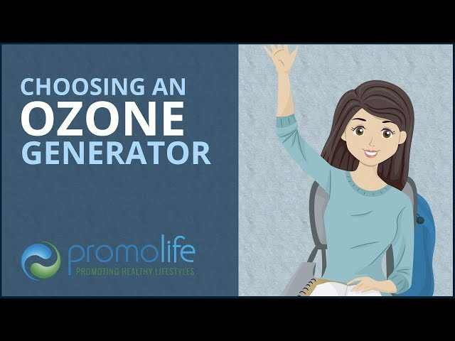 Choosing an Ozone Generator for Ozone Therapy