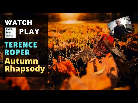 Terence Roper : Autumn Rhapsody (piano solo version)