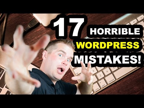 17 WordPress Mistakes to Avoid for New Bloggers