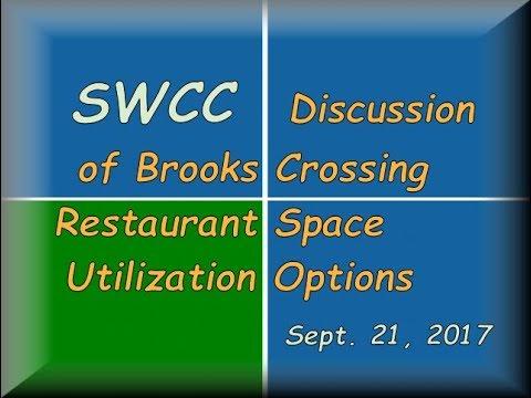 2017-09-21- SWCC:   Brooks Crossing Restaurant Space Utilization