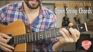 Amazing Rhythm Guitar Trick | Lush Open String Chords