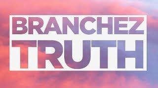 Branchez - Truth