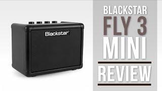Blackstar Fly 3 Watt Mini Amplifier Review | Guitar Interactive Magazine