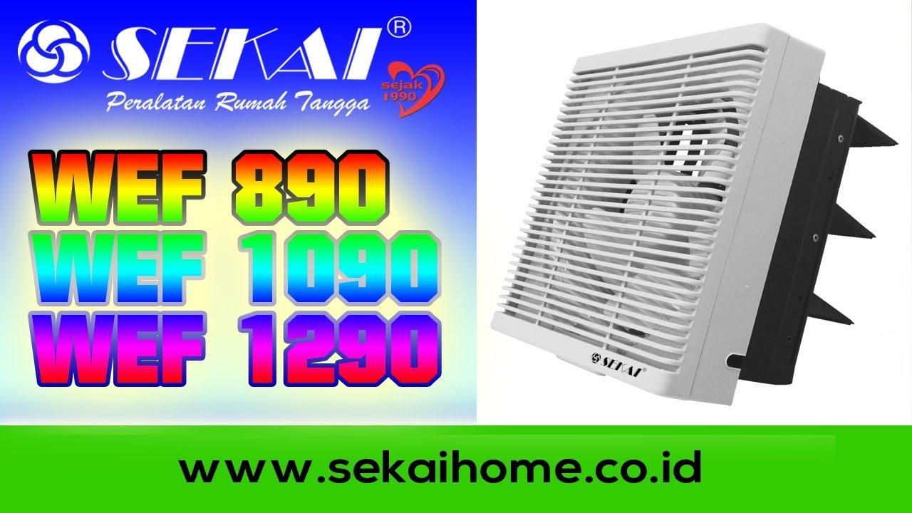 Sekai Wef 890 8 Kipas Exhaust Daftar Harga Terkini Dan Terlengkap Panasonic Wall Fan Feu309a2 Fitur Spesifikasi Angin 1090 1290 Info