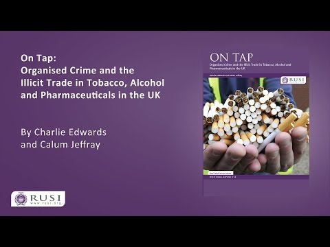 Organised Crime and the Illicit Trade in Tobacco, Alcohol and Pharmaceuticals