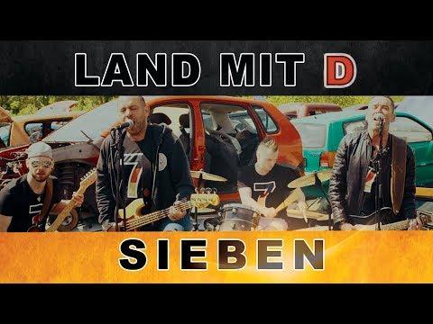 Land mit D  - Sieben (OFFICIAL VIDEO) WM SONG 2018