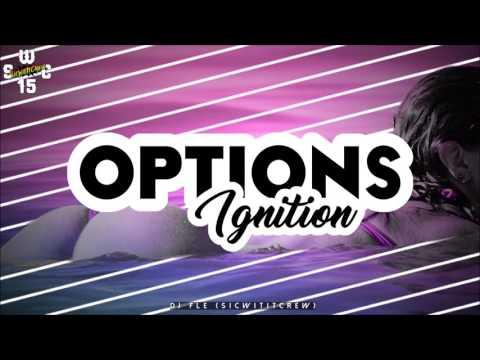 OPTIONS X IGNITION (DJ BOTZEHT REMIX) S.W.C