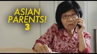 THINGS ASIAN PARENTS DO #3