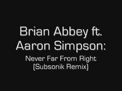 Brian Abbey Ft. Aaron Simpson - Never Far From Right