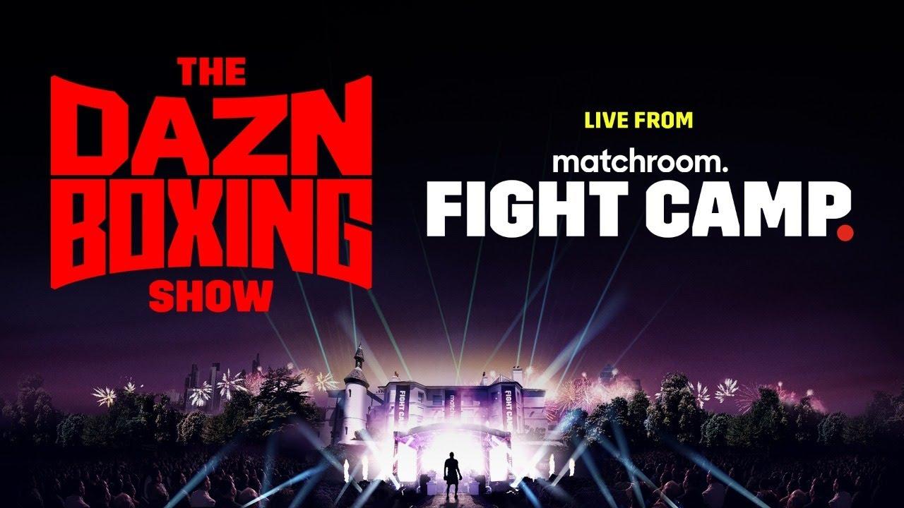 The DAZN Boxing Show Ft. Eddie Hearn, Adrian Granados, & Leigh Wood (July 29, 2021)