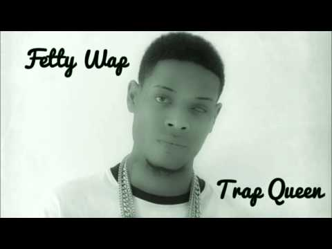 Fetty Wap - Trap Queen | Prod. By Tony Fadd. HD HQ Free Download! Mp3