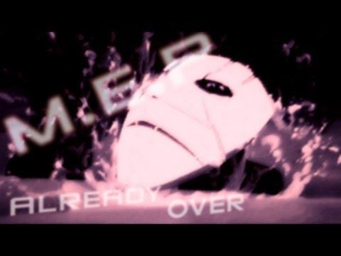 [MEP] - Already Over