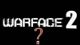 WARFACE 2