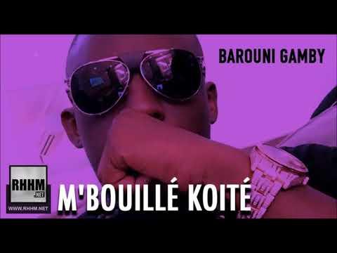 M'BOUILLÉ KOITÉ - BAROUNI GAMBY (2017)