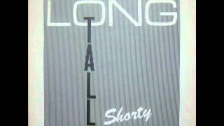 Long Tall Shorty - 1.By Your Love