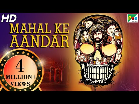 Mahal Ke Aandar | New Released Horror Hindi Dubbed Movie | Dhilip Subburayan, Gheetha | HD