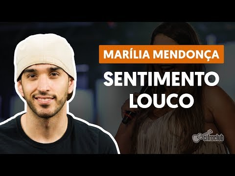 Sentimento Louco - Marília Mendonça (aula de violão completa)