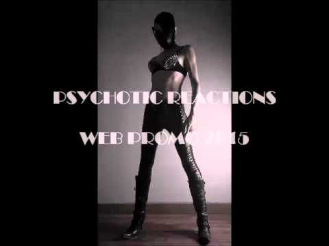 Psychotic Reactions CD PROMO February 22, 2015