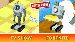 Comparing FORTNITE Butter Robot vs TV Show Butter Robot (Rick and Morty x Fortnite)