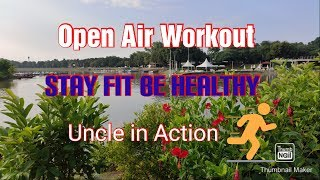 Open air workout | Fitness freak uncle | stay fit keep healthy